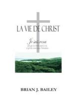 La Vie de Crist