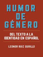 Humor de género: Del texto a la identidad en español