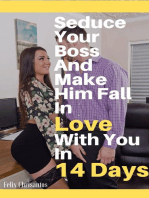 Seduce Your Boss and Make Him Fall in Love With You in 14 Days