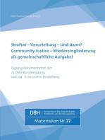 Straftat - Verurteilung - und dann? Community Justice - Wiedereingliederung als gemeinschaftliche Aufgabe