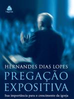Pregação expositiva: Sua importância para o crescimento da Igreja