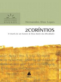 2 Coríntios: O triunfo de um homem de Deus diante das dificuldades