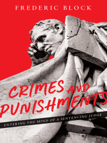 Crimes and Punishments: Entering the Mind of a Sentencing Judge