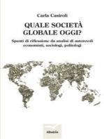 Quale società globale oggi?