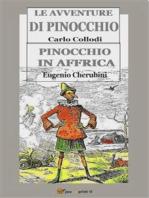 Le avventure di Pinocchio & Pinocchio in Affrica
