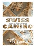 SWISS CAMINO - Volume II