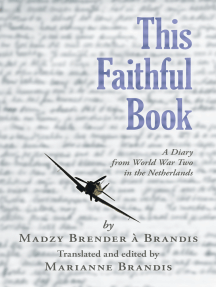 This Faithful Book: A Diary from World War Two in the Netherlands