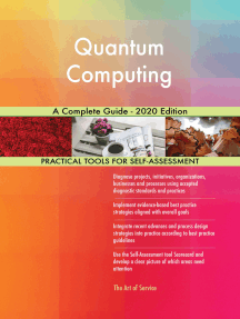 Quantum Computing A Complete Guide - 2020 Edition