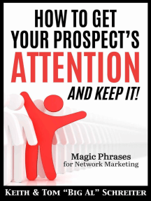 How To Get Your Prospect's Attention and Keep It! Magic Phrases For Network Marketing