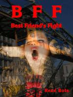 BFF - Best Friend's Fight