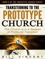 Transitioning to the Prototype Church