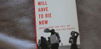 'They Will Have To Die Now' Is A Bare-Knuckles Account Of The Fight Against ISIS