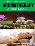 The Complete Aromatherapy Guide Book