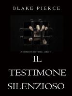 Il Testimone Silenzioso (Un Mistero di Riley Paige—Libro 15)