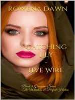 Catching Lily - Live Wire