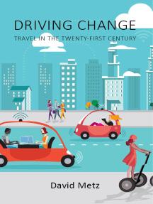 Driving Change: Travel in the Twenty-First Century