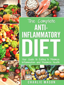 Anti Inflammatory Diet: The Complete 7 Day Anti Inflammatory Diet Recipes Cookbook Easy Reduce Inflammation Plan: Heal & Restore Your Health Immune ... Inflammation, Pain, Heal, Immune, System)