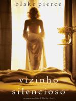 Vizinho Silencioso (Um Suspense Psicológico de Chloe Fine – Livro 4)