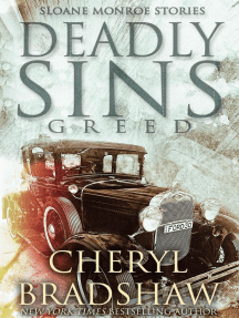 Deadly Sins: Greed: Sloane Monroe Stories, #4