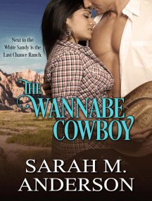 The Wannabe Cowboy: Men of the White Sandy, #6