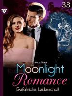 Moonlight Romance 33 – Romantic Thriller