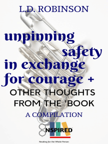 Unpinning Safety in Exchange for Courage + Other Thoughts From the 'Book