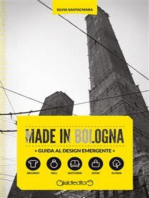Made in Bologna. Guida al design emergente