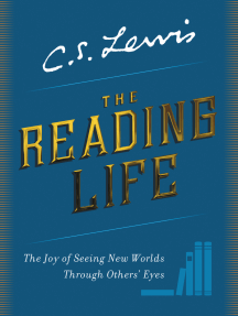 The Reading Life: The Joy of Seeing New Worlds Through Others' Eyes