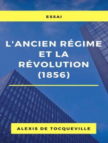 L'ancien régime et la révolution (1856)