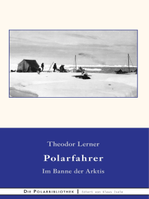 Im Banne der Arktis: Erlebnisse eines deutschen Polarfahrers