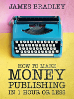 How to Make Money Publishing In One Hour or Less
