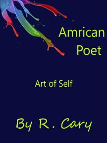 Amrican Poet Art of Self: Amrican Poet, #5
