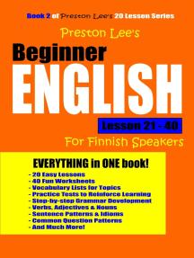Preston Lee's Beginner English Lesson 21: 40 For Finnish Speakers