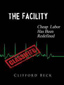 The Facility: Cheap Labor Has Been Redefined