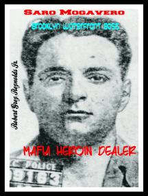 Saro Mogavero Brooklyn Waterfront Boss Mafia Heroin Dealer