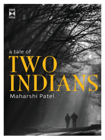 A Tale Of Two Indians