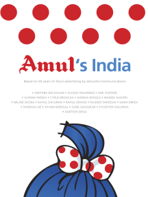 Amul's India : Based On 50 Years Of Advertising By daCunha Communication