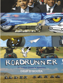 Roadrunner : An Indian Quest In America