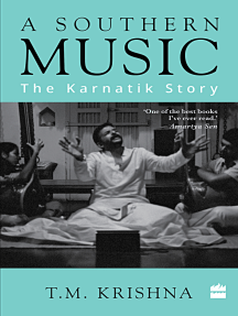 A Southern Music: Exploring the Karnatik Tradition