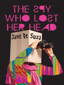 The Spy Who Lost Her Head