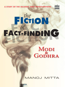 Modi and Godhra : The Fiction of Fact Finding