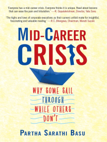 Mid-career Crisis: Why Some Sail through while Others Don't
