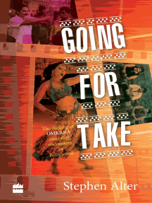Going for Take: The Making of Omkara and Other Encounters in Bollywood