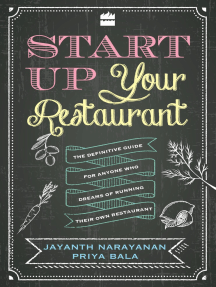 Start Up Your Restaurant: The Definitive Guide for Anyone Who Dreams of Running Their Own Restaurant