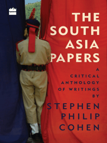 The South Asia Papers: A Critical Anthology of Writings by Stephen Philip Cohen