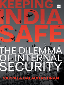 Keeping India Safe: The Dilemma of Internal Security