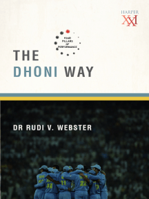 The Dhoni Way : The Four Pillars of Performance