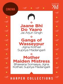 Harper Cinema Omnibus: Jaane Bhi Do Yaaro; Gangs of Wasseypur; Mother Maiden Mistress