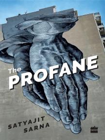 The Profane: Poems