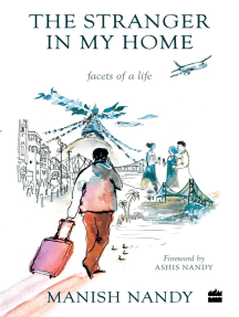The Stranger in My Home: Facets of a Life